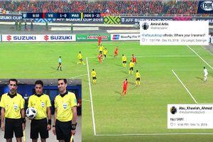 CĐV Malaysia chỉ trích trọng tài 'biếu' bàn thắng cho Việt Nam
