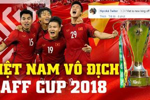 Việt Nam vô địch AFF Cup 2018, CĐV Malaysia và fan Đông Nam Á nói gì?