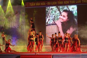 Tuần lễ Văn hóa - Du lịch Kon Tum: Đậm sắc màu văn hóa các dân tộc