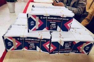Vé chợ đen trận chung kết AFF Cup 2018 lập kỷ lục về giá 'cắt cổ'