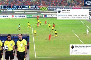 CĐV Malaysia chỉ trích trọng tài đã công nhận bàn thắng của tuyển Việt Nam