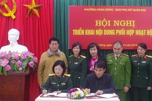 Ban Phụ nữ quân đội và UBND phường Hàng Bông ký chương trình phối hợp hoạt động