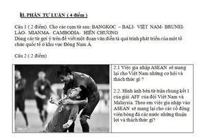 Hình ảnh đội tuyển Việt Nam vào đề thi học kỳ môn Sử