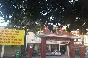 P. Phú Lãm (Hà Đông): Sai phạm nghiêm trọng về thu hồi đất?!