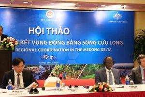 Tìm giải pháp tăng cường liên kết vùng Đồng bằng sông Cửu Long
