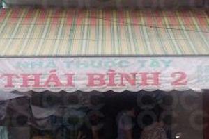 Nhà thuốc Thái Bình 2 bị xử phạt hành chính