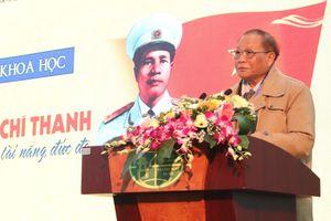 Đại tướng Nguyễn Chí Thanh - Nhà lãnh đạo tài năng, đức độ
