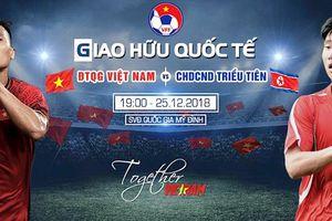 19h hôm nay, xem trực tiếp trận giao hữu ĐT Việt Nam – ĐT CHDCND Triều Tiên trên VTV6