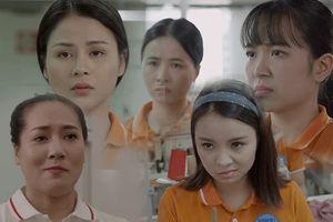 'Những cô gái trong thành phố' tập 5: Lọt vào mắt xanh của quản đốc xưởng Lý, Cúc hết bị đồng nghiệp chơi xấu, lại bị lão Lý cưỡng bức