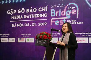 BridgeFest 2019 - Lễ hội âm nhạc Thu hẹp khoảng cách