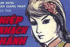 Một thời 'truyện chưởng' Kim Dung