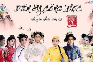Diên Hi Công Lược parody Việt Nam bị netizen Trung ném đá không khác gì 'yêu ma quỷ quái'