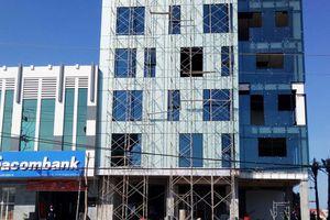 Xây văn phòng cho thuê 'lố' 2 tầng, bị phạt 40 triệu đồng
