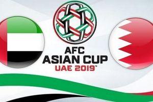 Lịch thi đấu Asian Cup 2019 ngày 5/1: UAE vs Bahrain
