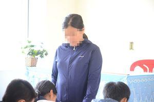 Quảng Bình: Khởi tố cô giáo phạt học sinh 231 cái tát