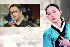 Biên kịch Vu Chính lên kế hoạch làm 'Dae Jang Geum' bản Trung?