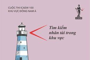 ICAEW khởi động cuộc thi tìm kiếm 100 sinh viên xuất sắc khu vực Đông Nam Á