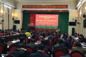 Hội nghị lần thứ XVII Ban Chấp hành Đảng bộ TP Hà Nội khóa XVI thảo luận 7 nội dung quan trọng