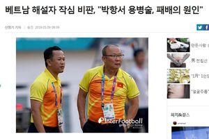 Báo Hàn Quốc ngạc nhiên: Tuyển Việt Nam đá thế mà vẫn có người chê HLV Park Hang Seo