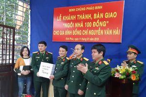 Binh chủng Pháo binh bàn giao 'Ngôi nhà 100 đồng' tặng đoàn viên có hoàn cảnh khó khăn