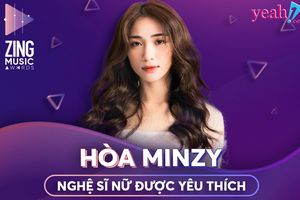 Hòa Minzy ẵm giải 'Nữ nghệ sĩ được yêu thích nhất năm' tại Zing Music Award 2018
