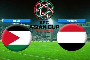 Nhận định Yemen vs Iraq tại Asian Cup 2019: Cửa trên thắng dễ dàng?