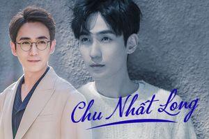 Chu Nhất Long - Chàng nam thần mới trong mắt fan truyện ngôn tình