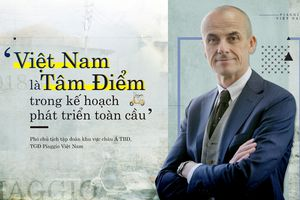 'Việt Nam là tâm điểm trong kế hoạch phát triển toàn cầu'