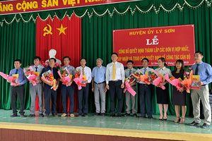 Huyện Lý Sơn hợp nhất 15 cơ quan thành 7 cơ quan