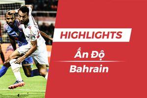 Highlights Asian Cup 2019: Ấn Độ 0-1 Bahrain