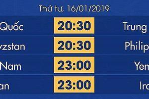 Lịch thi đấu Asian Cup 2019 hôm nay 16/1: Việt Nam gặp Yemen