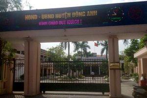 Đề nghị Chủ tịch UBND huyện Đông Anh tổ chức kiểm điểm, làm rõ trách nhiệm