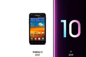 Thử thách 10 năm: Những dấu hiệu Galaxy S10 sẽ 'dậy thì' thành công