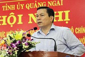 Ông Trần Văn Minh thôi chức Phó Bí thư Tỉnh ủy Quảng Ngãi