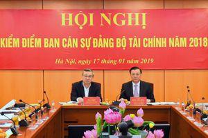 Ban Cán sự Đảng Bộ Tài chính tổ chức hội nghị kiểm điểm công tác năm 2018
