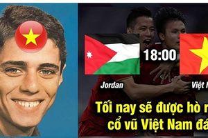 Góc nhìn hài hước về trận đại chiến giữa ĐT Việt Nam và ĐT Jordan