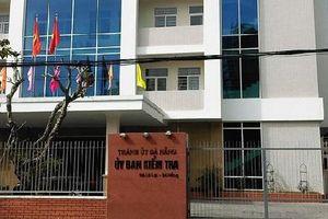Đà Nẵng: Phó Bí thư Quận ủy bị kỷ luật vì vi phạm trong kê khai tài sản
