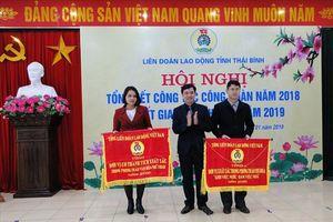 LĐLĐ tỉnh Thái Bình: 8 tập thể nhận cờ thi đua của Tổng LĐLĐVN