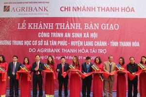 Thanh Hóa: Agribank bàn giao các công trình an sinh xã hội phục vụ người dân