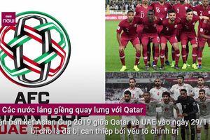 UAE bao sân, không cho CĐV Qatar xem bán kết Asian Cup: Vì sao UAE 'ghét' Qatar đến vậy?