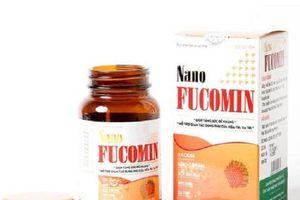 Khuyến cáo không mua thực phẩm bảo vệ sức khỏe Nano Fucomin trên website