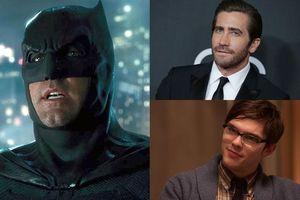Chặng đường tìm kiếm Batman mới cho DC: Điểm qua Top 6 nam tài tử sáng giá nhất