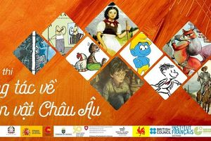 Cuộc thi 'Sáng tác về nhân vật châu Âu'