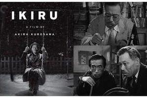 'Ikiru': Đi tìm ý nghĩa thật sự của cuộc sống