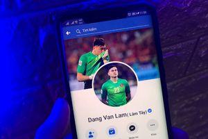 Facebook Đặng Văn Lâm bị chiếm quyền, lộ thông tin nhạy cảm
