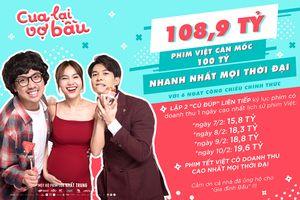 'Cua lại vợ bầu' là phim Việt cán mốc 100 tỷ nhanh nhất mọi thời đại