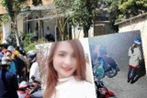 Nóng: Bắt giữ nghi phạm sát hại cô gái trẻ chở gà đi bán chiều 30 Tết