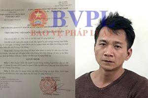 VKSND phê chuẩn lệnh bắt đối với Vương Văn Hùng