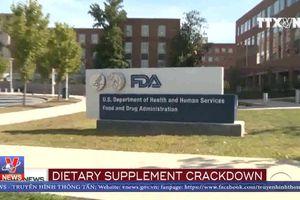 Mỹ siết chặt quản lí Thực phẩm chức năng