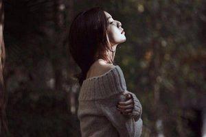 Tâm sự của người đàn bà ly hôn: Mặc kệ miệng đời, chỉ cần tôi biết mình bình yên là đủ